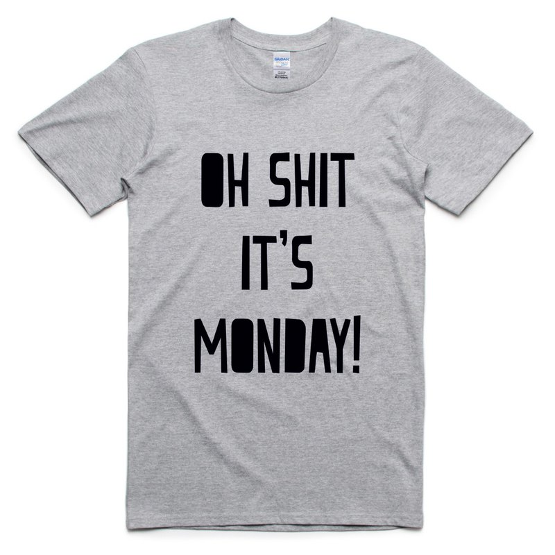 6e971cf7d OH SHIT MONDAY gray t shirt - hipster - Men's T-Shirts & Tops | Pinkoi