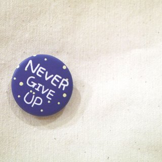 | Magnetic badges | Do not give up