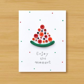 Handmade Roll Paper Card _ Enjoy the moment Enjoy the moment