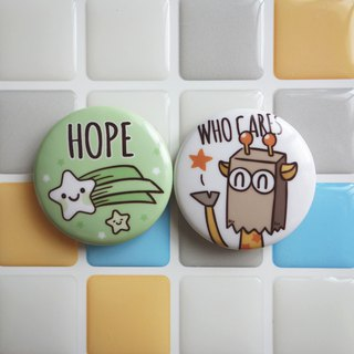 Pin Magnet Two in One Small Badge 6 - Hope / (1 copy 2 in)