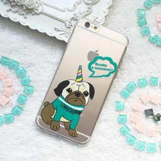 Pug or Unicorn TPU Phone Case  iphone X 8 8+ 7 7+ 6 6s Plus S8 S9 S9+
