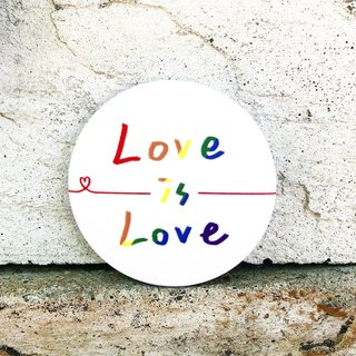 Love is Love / middle badge
