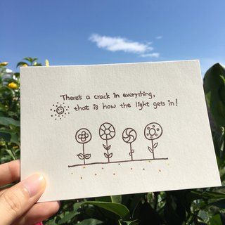 *Miss L handmade postcard* There is a crack in everything, that is how the light gets in!