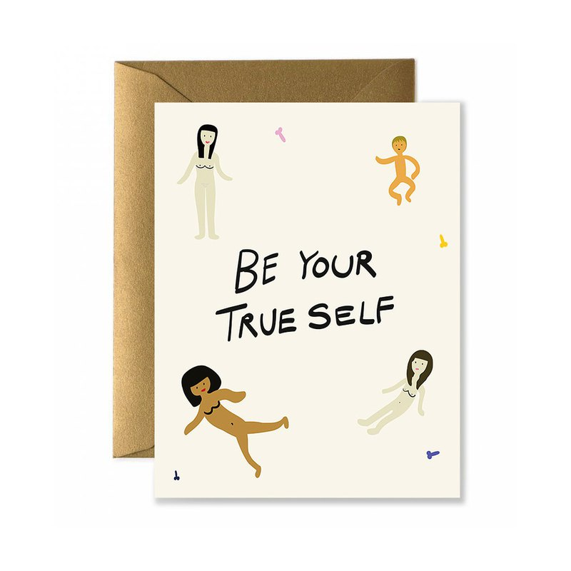 Be Your True Self Card
