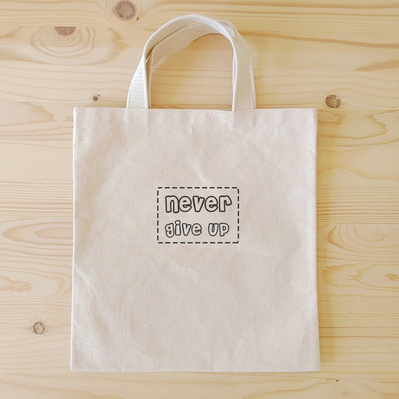 Positive energy flat tote bag / book bag_never give up