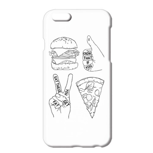 iPhone case / I know that if you eat these you get fat
