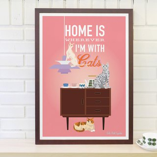 Original Scandinavian Retro Minimalistic Poster Home is wherever I'm with Cats