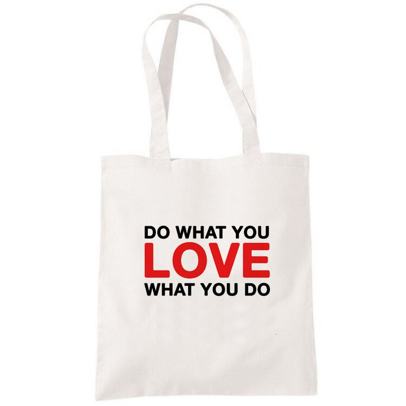 DO WHAT YOU LOVE WHAT YOU DO 帆布包 購物袋 米白 環保 文字
