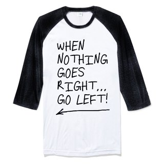 When Nothing Goes Right. [Spot] neutral seven sleeves T-shirt 2 colors English text positive energy gift