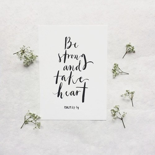TAKE HEART | PSALM 27:14