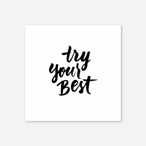 "Try Your Best, Print, 5""x5"", 兩色"