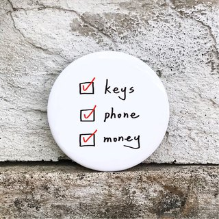 Keys phone money (white) / medium badge