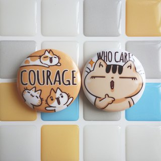 Pin Magnet Two in One Small Badge 1 - Courage / (1 serving 2 in)