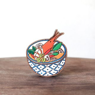 Wooden Brooch Thai Food ~ Tom Yum Kung