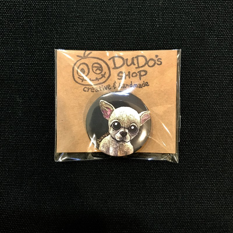 Hand-painted illustration small badge pin badge | Chihuahua - B.