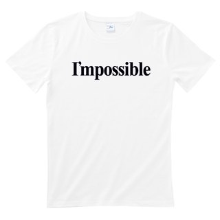 I'mpossible unisex white t shirt