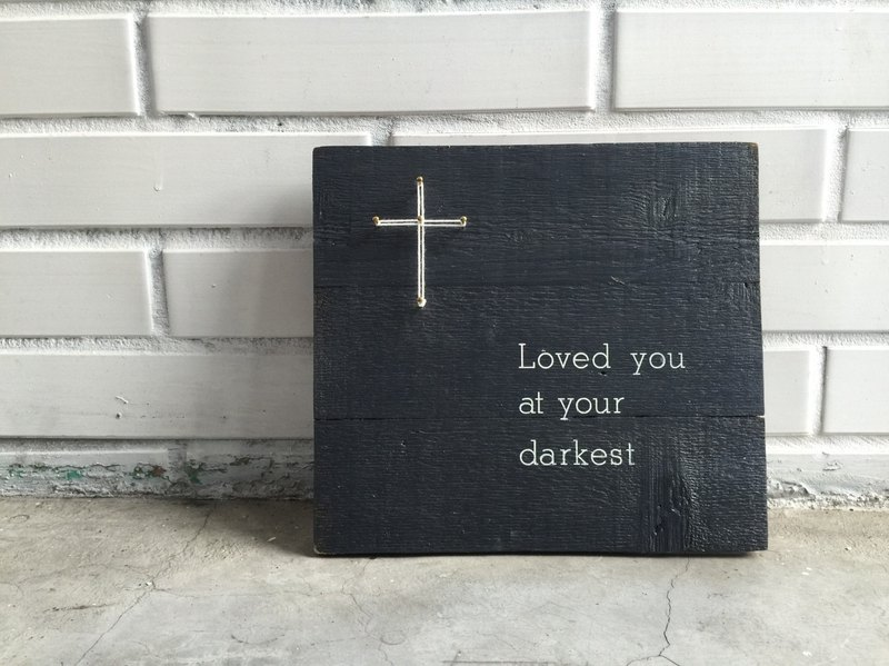 [6618 Yo-Yo Tail] Gospel creation series LOVED YOU AT YOUR DARKEST Wooden hand-made wall hangings Home Furnishing