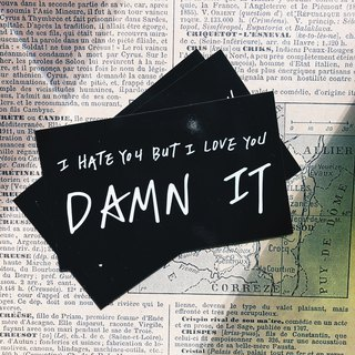 I hate u but i love u , Damn it! Micro backrest handwriting stickers