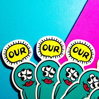 OUR !! // Stickers