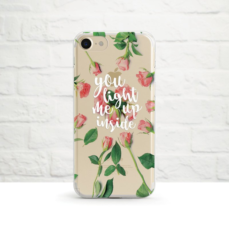 You Light Me Up Inside -Clear Soft Phone Case, iPhone ,Samsung