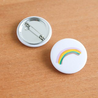 Rainbow badge - believe in the rainbow so it is not afraid of the storm