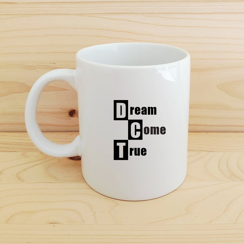 Positive energy mug _dream come true