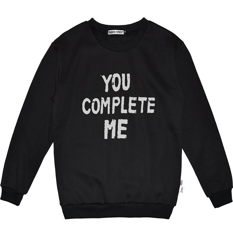 British Fashion Brand -Baker Street- You Complete Me Sweatshirt