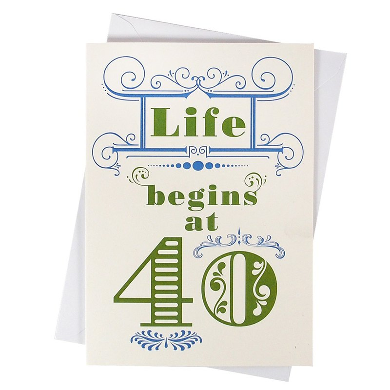Life begins only at 40 [Hallmark - Card Birthday Blessing]