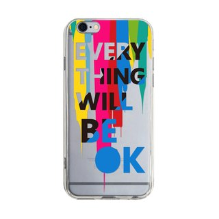 Everything will be ok! - Samsung S5 S6 S7 note4 note5 iPhone 5 5s 6 6s 6 plus 7 7 plus ASUS HTC m9 Sony LG G4 G5 v10 手機殼 手機套 電話殼 phone case