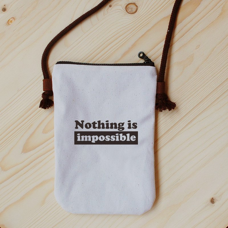 Positive energy mobile phone bag _nothing is impossible