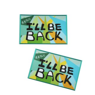 ( I will be back ) Li-good - Waterproof stickers, luggage stickers - NO.105