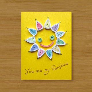 Hand-rolled paper card _ You are my sunshine _B ... Valentine card