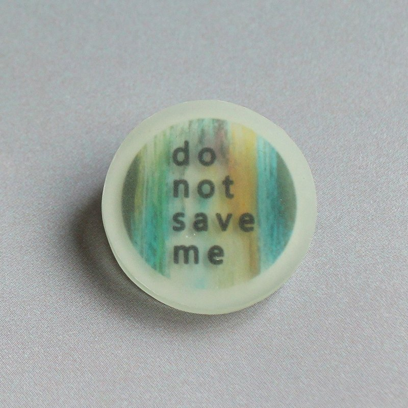 Transparent pin / Word Games / Do not save me