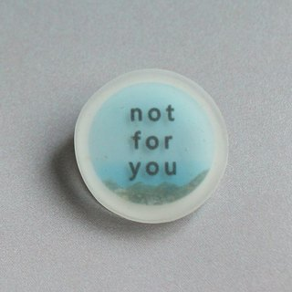 Transparent Pins / word game / not for you