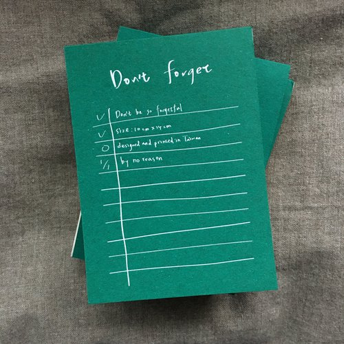 Do not forget note paper