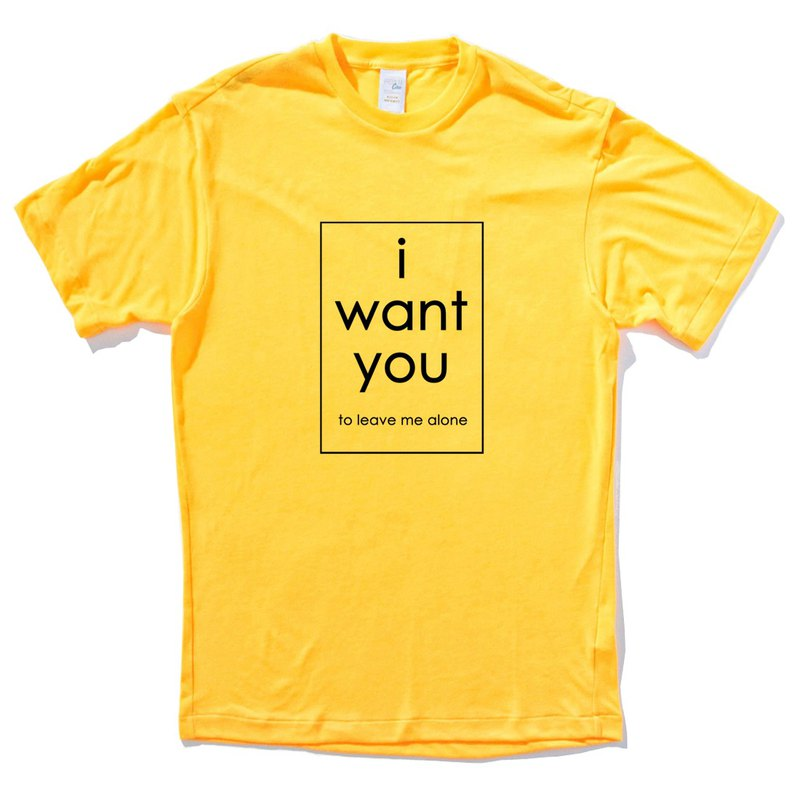 i want you to leave me alone yellow t shirt