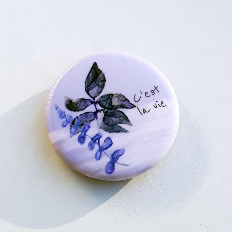 Cest la vie ordinary badge pin