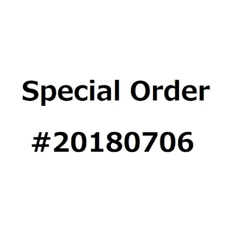 special order #20180706