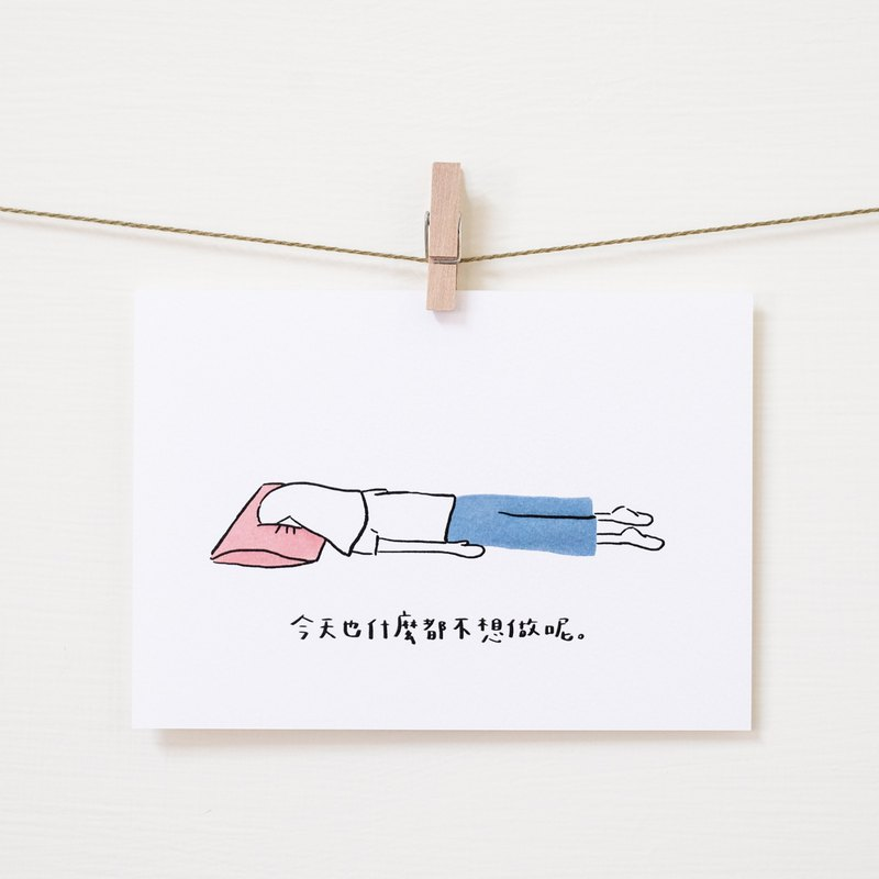 Illustrated handwritten cards as waste-I don't want to do anything today