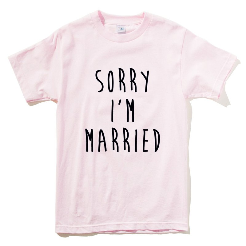 Sorry Married #2 pink t-shirt