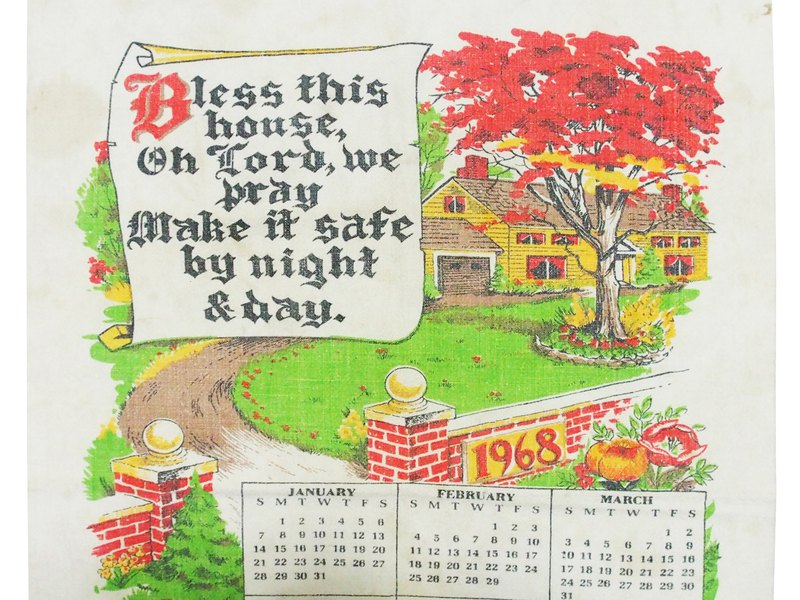1968 American early cloth calendar bless this house