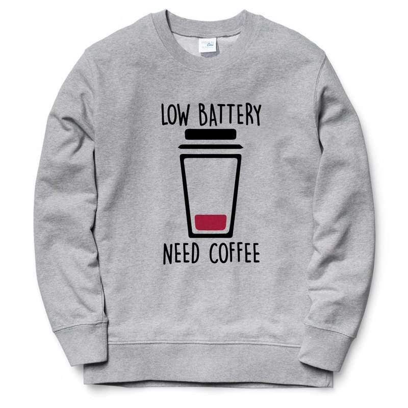 LOW BATTERY NEED COFFEE GRAY SWEATSHIRT