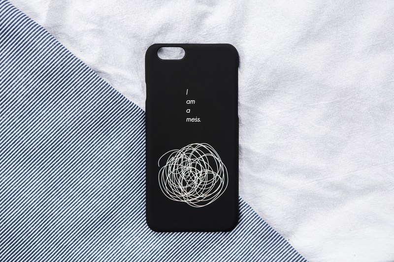 i am a mess/soft shell/text phone case
