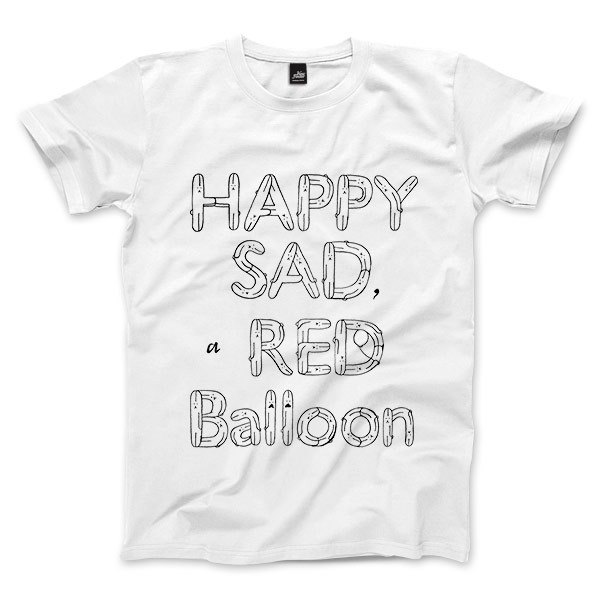 HAPPY SAD a RED Balloon - White - Unisex T-Shirt