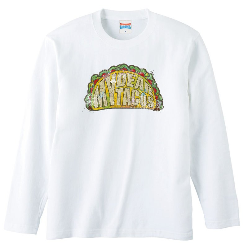 Long sleeve T shirt / My dear the tacos