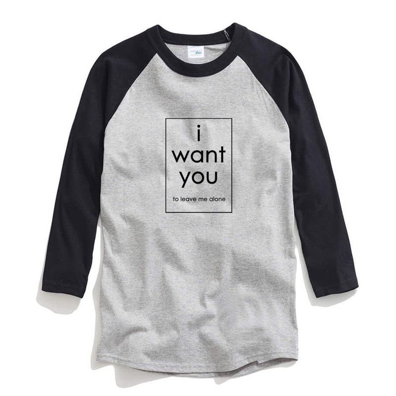 i want you to leave me alone unisex 3/4 sleeve gray/black t shirt