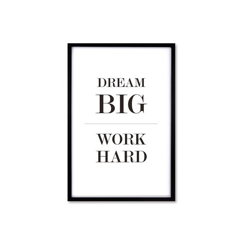 HomePlus Decorative Frame Dream Big Work Hard Simple Black 63x43cm Wall Decor