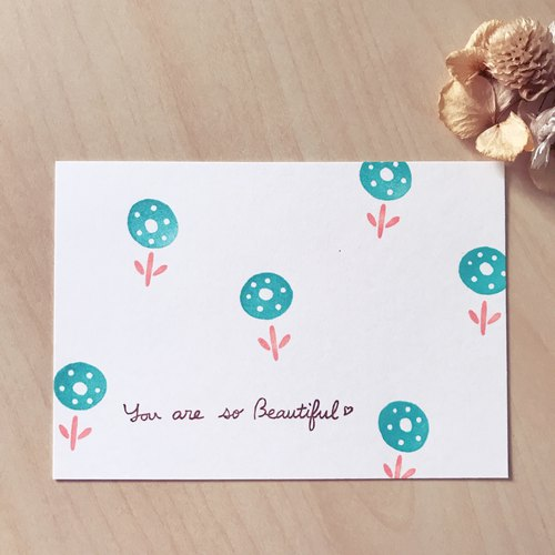 *Miss L handmade postcard* You are so beautiful