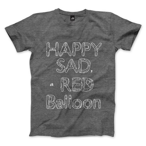 HAPPY SAD a RED Balloon - heather gray - Unisex T-Shirt