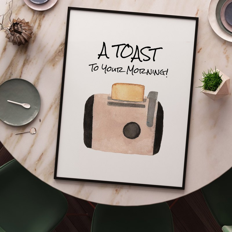 A Toast to Your Morning-Quote, Watercolor, Dining Room Decor, Cozy